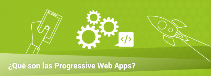 que son las progressive web apps